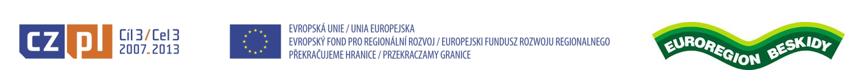 Projekt współfinansowany ze środków Europejskiego Funduszu Rozwoju Regionalnego w 85% oraz budżetu państwa w 10%w ramach Programu Operacyjnego Współpracy Transgranicznej Republika Czeska – Rzeczpospolita Polska 2007-2013 za pośrednictwem Euroregionu Beskidy